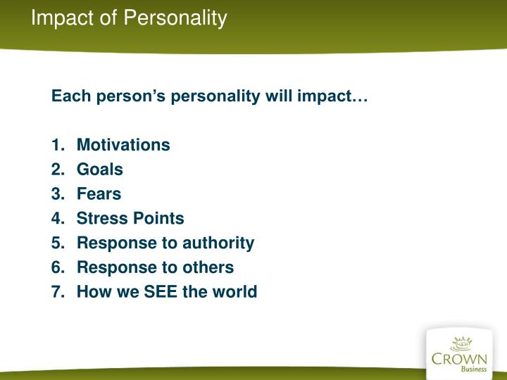 Impact of Personality