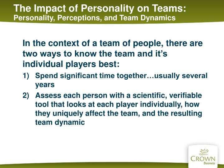 The Impact of Personality on Teams: