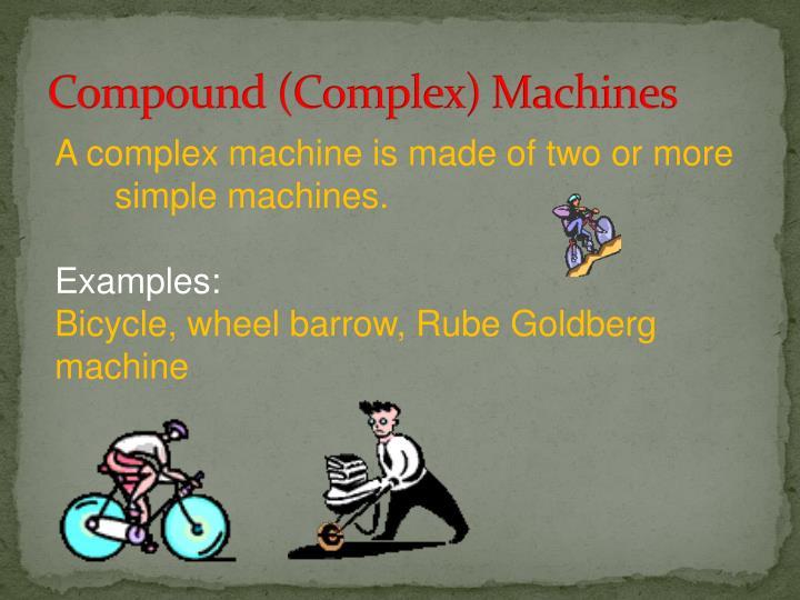 Compound (Complex) Machines