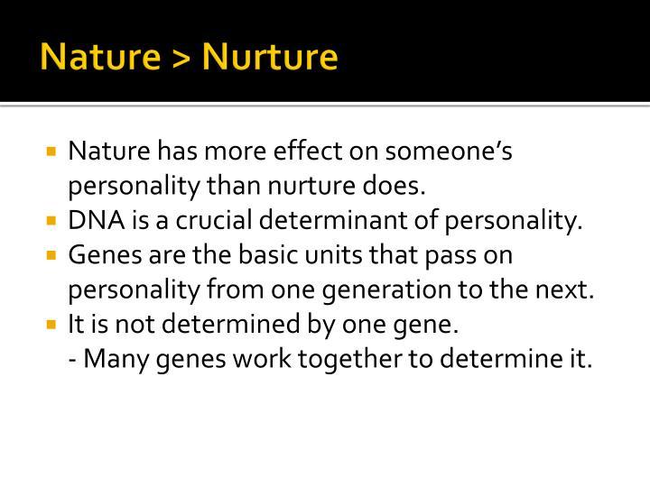 Nature > Nurture