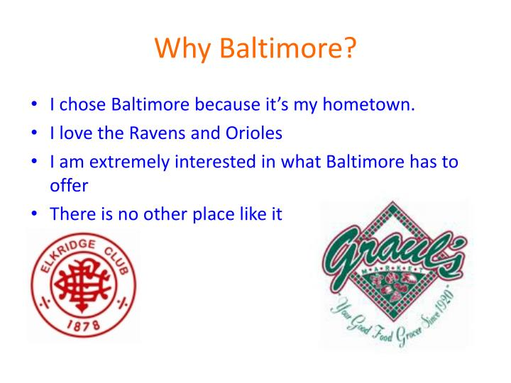 Why baltimore