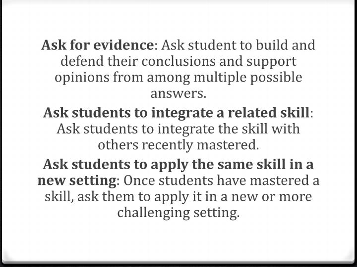Ask for evidence