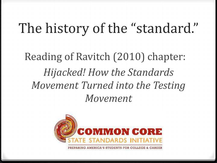 """The history of the """"standard."""""""
