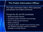 the public information officer