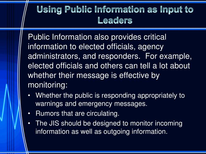 Using Public Information as Input to Leaders