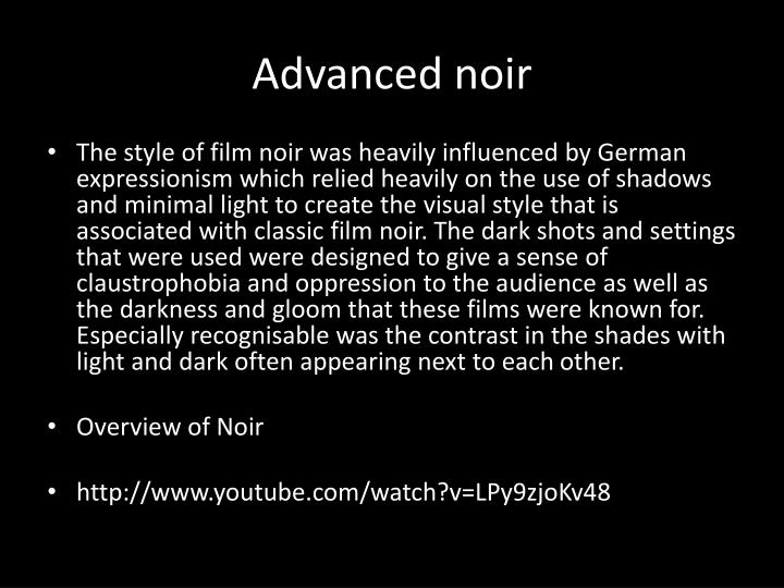 Advanced noir