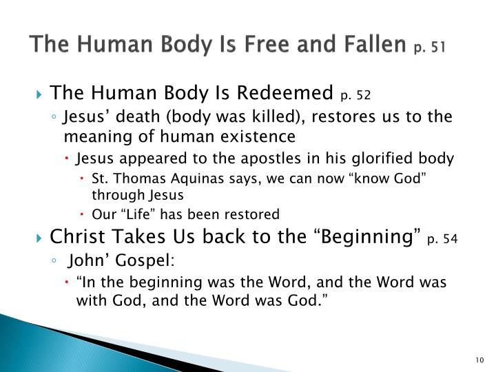 The Human Body Is Free and Fallen