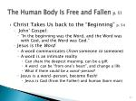 the human body is free and fallen p 512