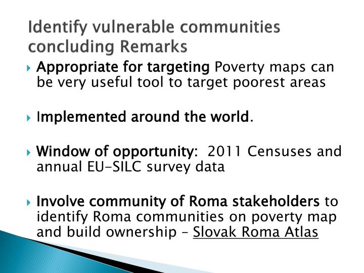 Identify vulnerable communities concluding Remarks
