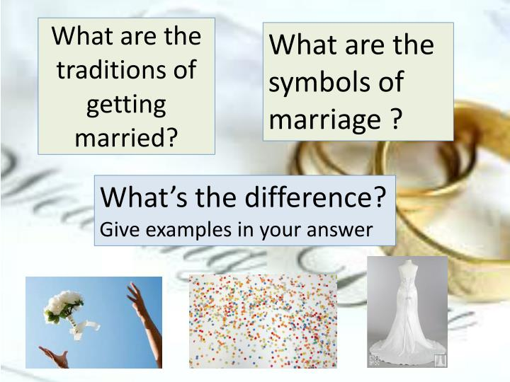 What are the symbols of marriage ?