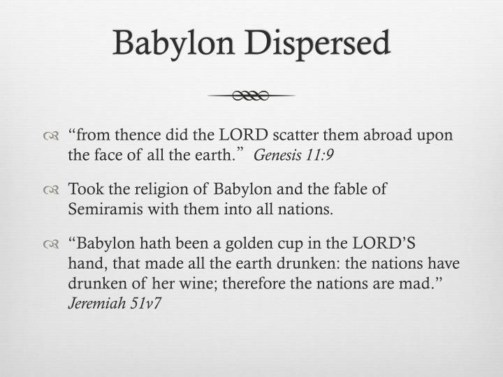 Babylon Dispersed