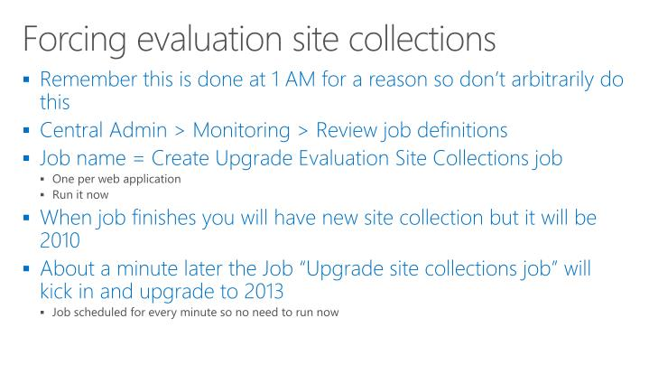 Forcing evaluation site collections