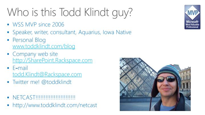 Who is this Todd Klindt guy?