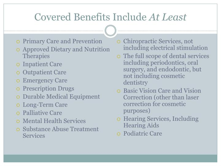 Covered Benefits Include