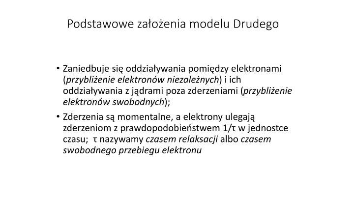 Podstawowe założenia modelu Drudego