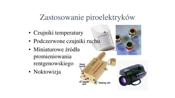 Zastosowanie piroelektryków