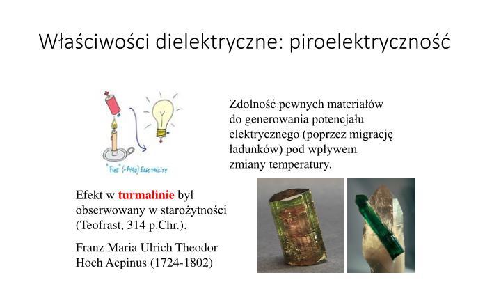 Właściwości dielektryczne: piroelektryczność