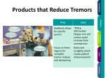 products that reduce tremors