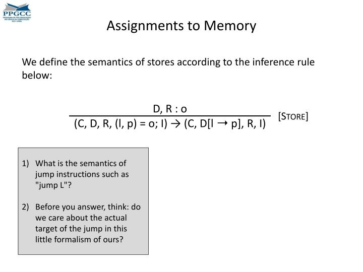 Assignments to Memory
