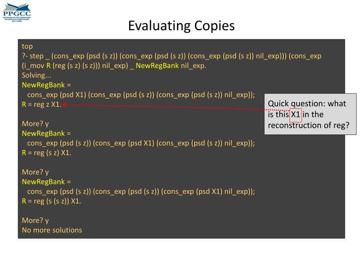 Evaluating Copies
