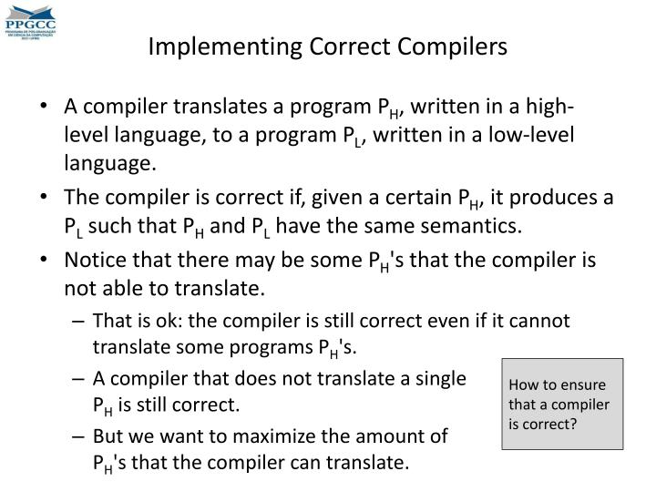Implementing Correct Compilers