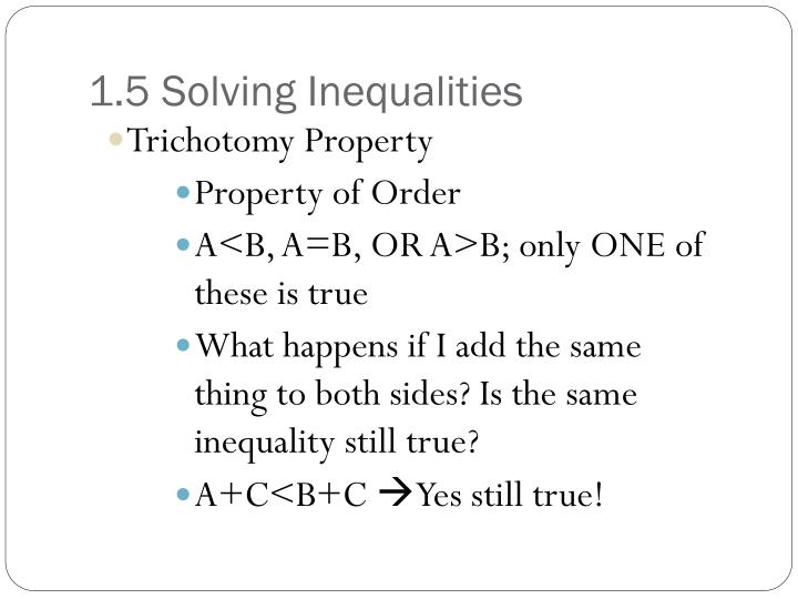 1.5 Solving Inequalities