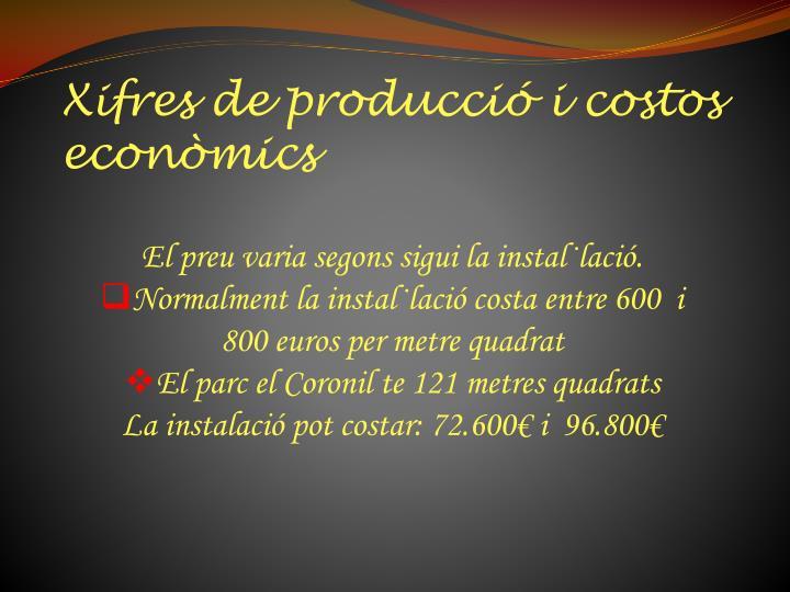 Xifres de producció i costos econòmics