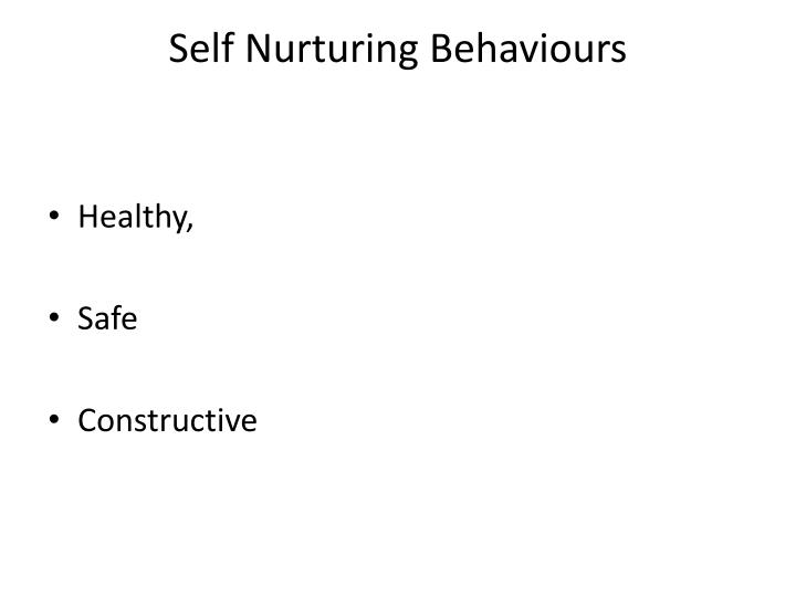 Self Nurturing Behaviours
