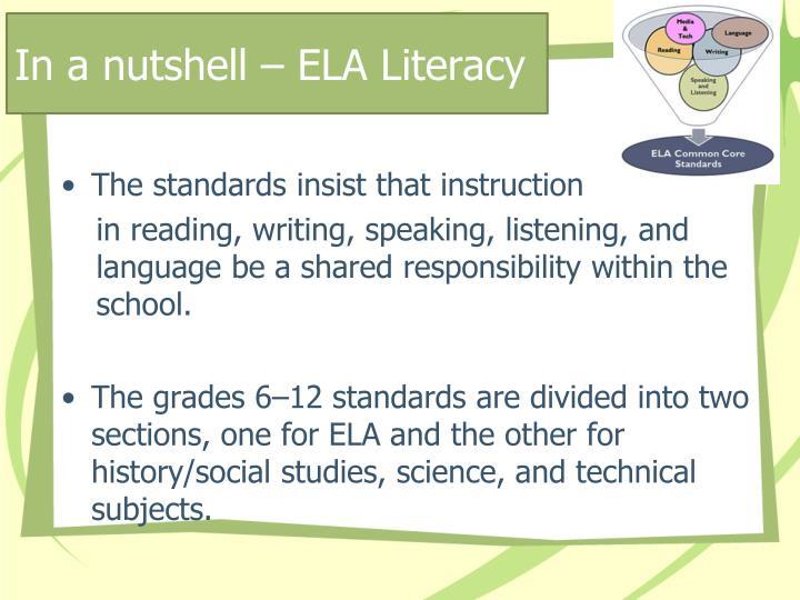 In a nutshell – ELA Literacy