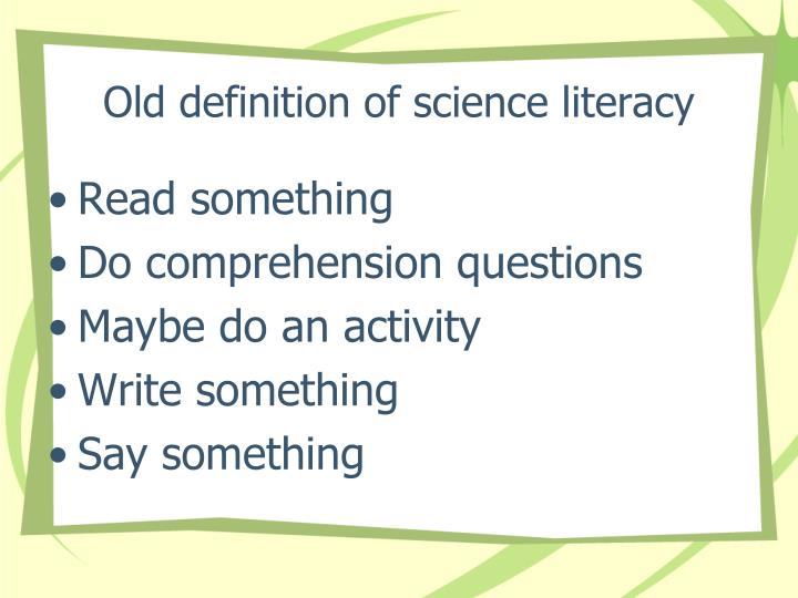 Old definition of science literacy