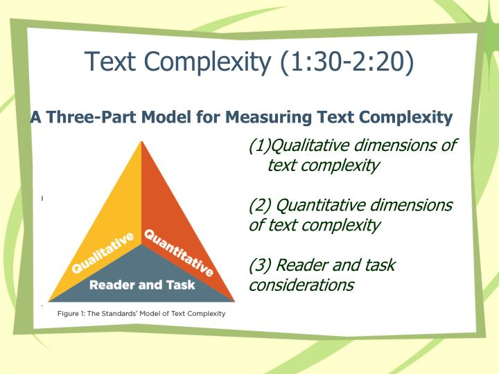 Text Complexity (1:30-2:20)