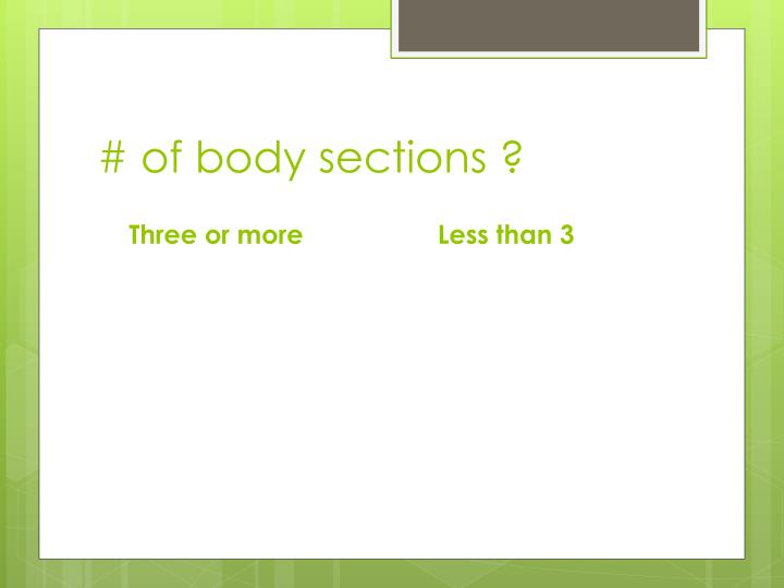 # of body sections ?