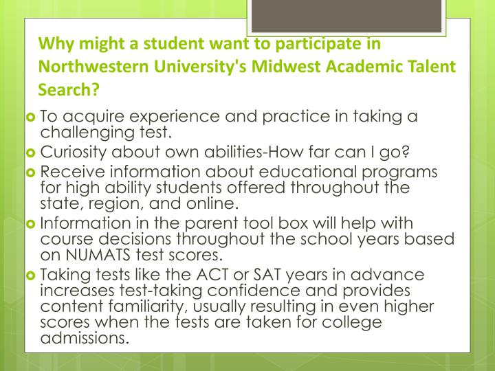 Why might a student want to participate in Northwestern University's Midwest Academic Talent Search?