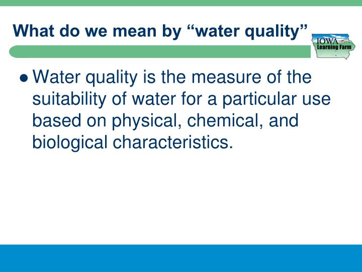 What do we mean by water quality