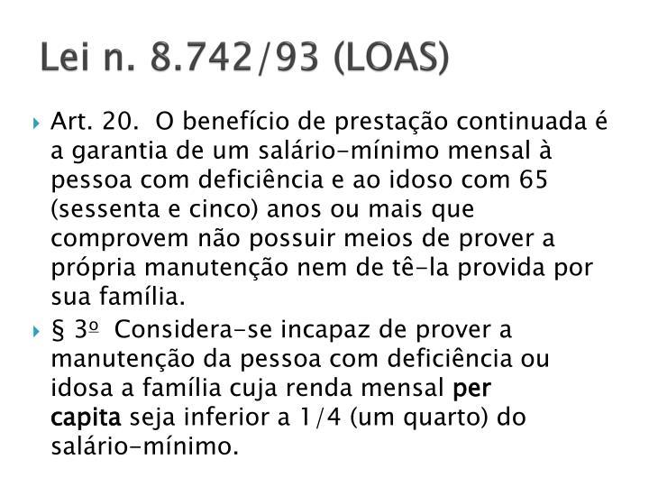 Lei n. 8.742/93 (LOAS)
