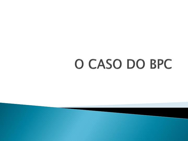 O CASO DO