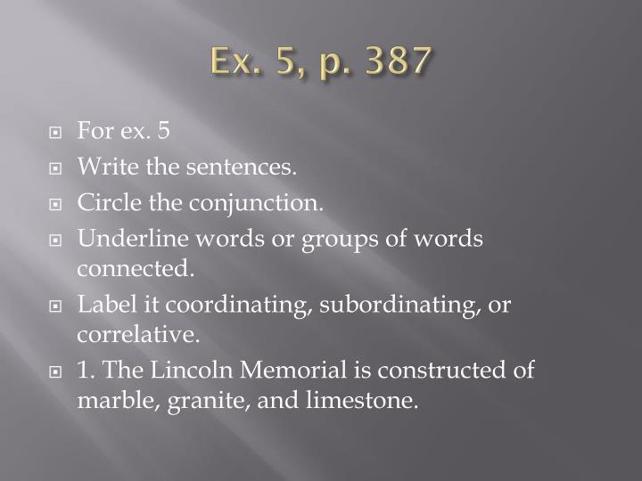 Ex. 5, p. 387