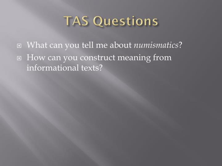 TAS Questions