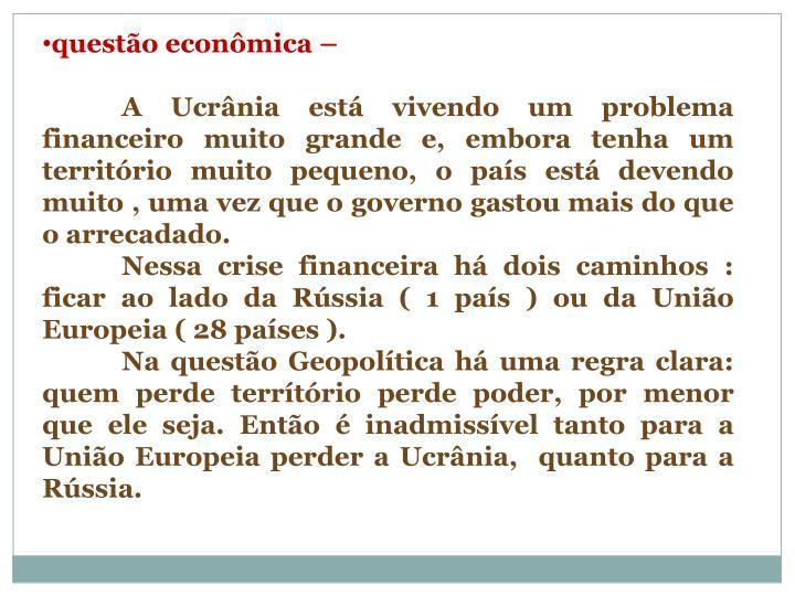 questão econômica –