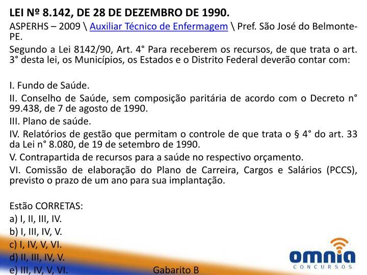 LEI Nº 8.142, DE 28 DE DEZEMBRO DE 1990.