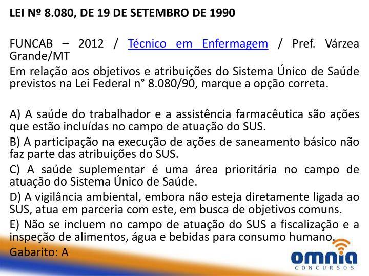 LEI Nº 8.080, DE 19 DE SETEMBRO DE 1990