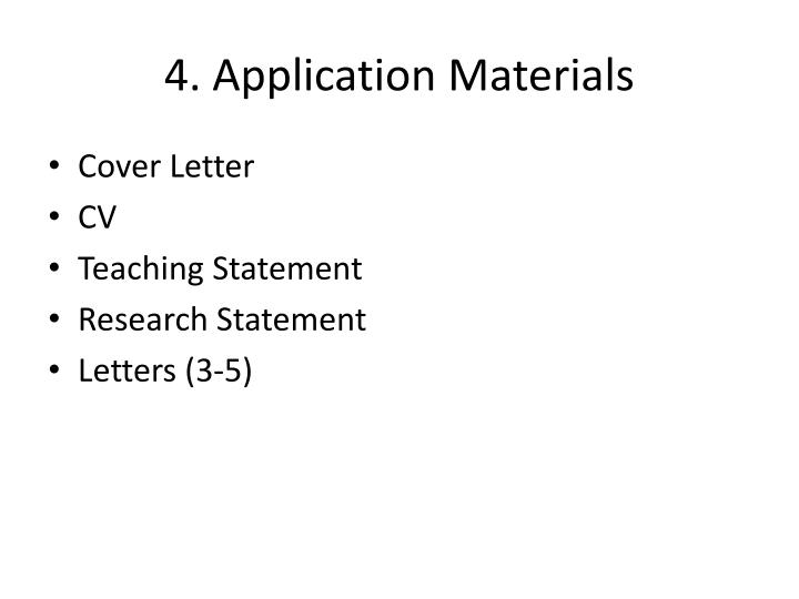 4. Application Materials