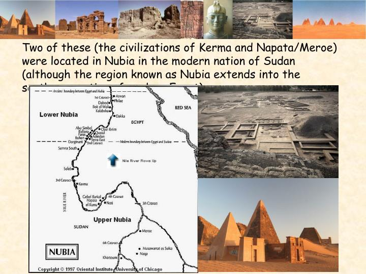 Two of these (the civilizations of