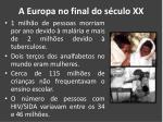 a europa no final do s culo xx