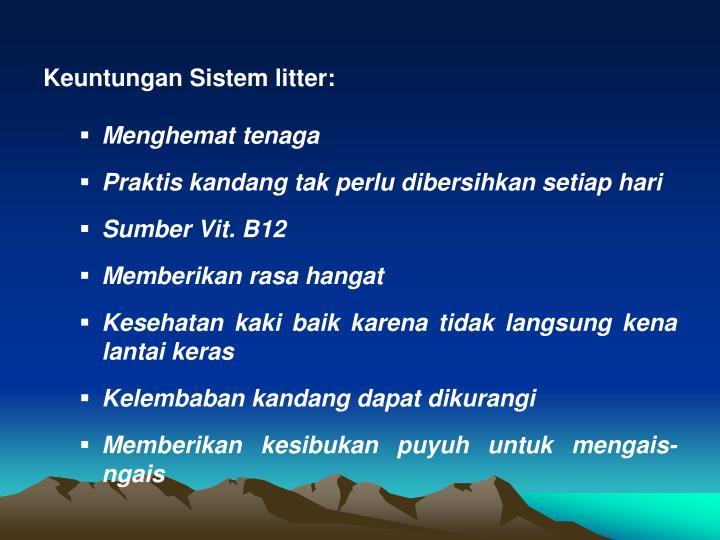 Keuntungan Sistem litter: