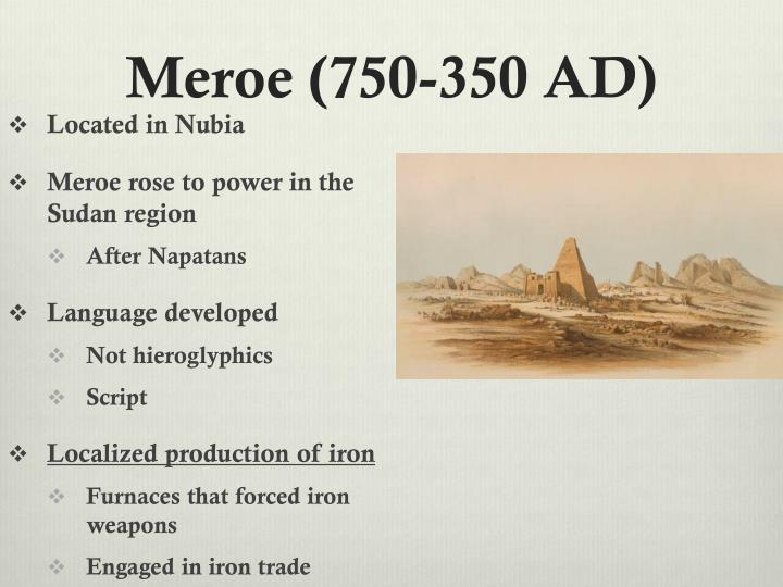 Meroe (750-350 AD)