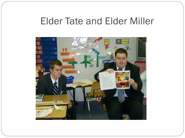 Elder Tate and Elder Miller