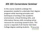 ids 101 cornerstone seminar