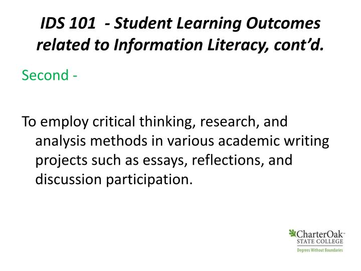 IDS 101  - Student Learning Outcomes related to Information Literacy, cont'd.
