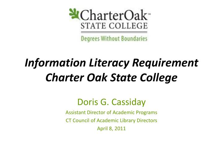 Information Literacy Requirement  Charter Oak State College